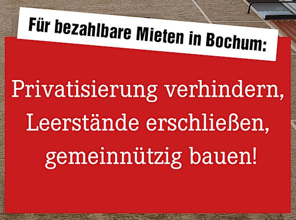 Für bezahlbare Mieten in Bochum: Privatisierung verhindern, Leerstände erschließen, gemeinnützig bauen!